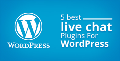 5 best live chat plugins for WordPress