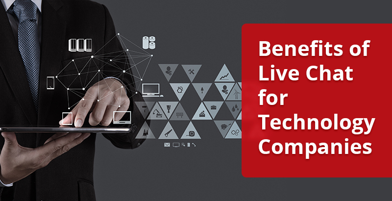 Benefits of Live Chat for Technology Companies
