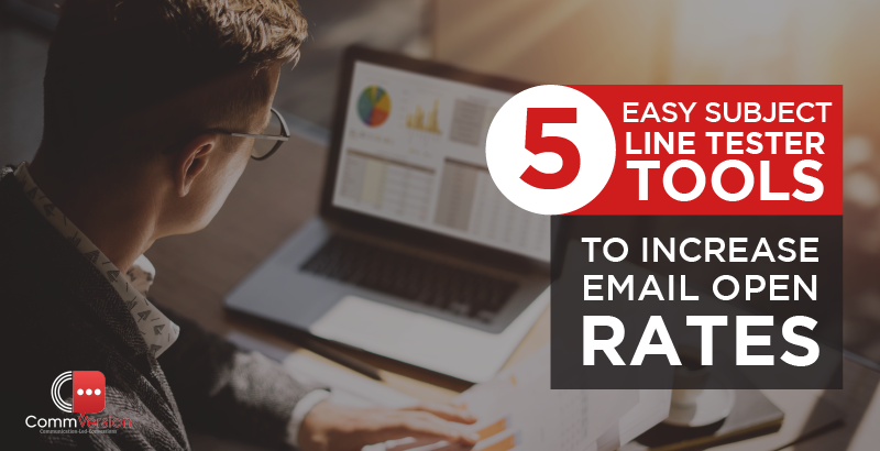 5 Easy Subject Line Tester Tools to Increase Email Open Rates