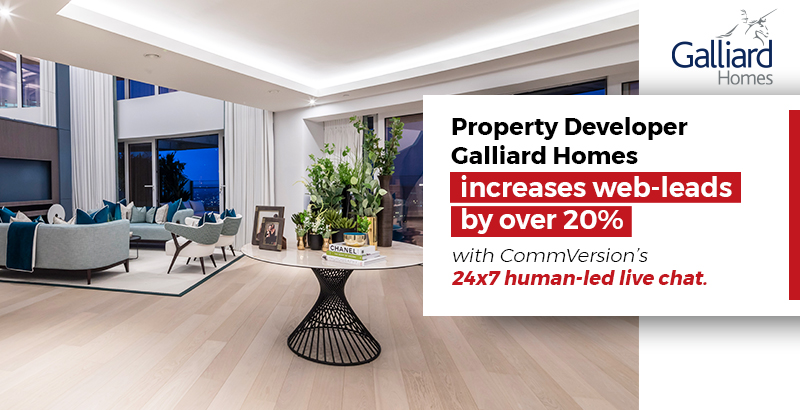CommVersion helps Property Developer Galliard Homes increase web-leads by over 20% with 24×7 human-led live chat.